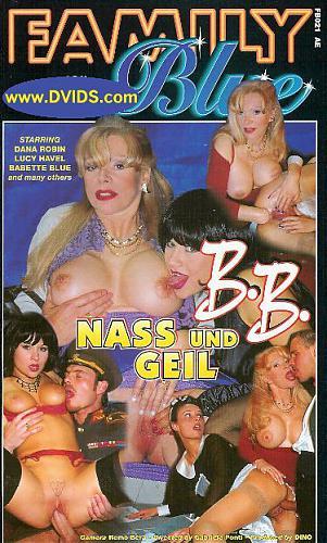 [DBM Family Blue] B.B. Nass und Geil / Babette Blue - влажная и похотливая (1999) DVDRip