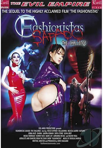 Fashionistas Safado - The Challenge /  Модники: Дерзкие. Часть 2  (С переводом!) (2006) DVDRip