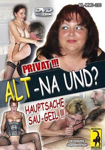 Alt - Na Und? / Старушки - Кто На Новенькую? (2006) DVDRip