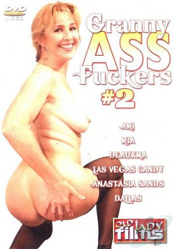 Granny Ass Fuckers №02 / Бабули дающие в задницу №02 (2008) DVDRip