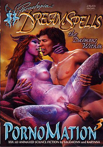 3D PornoMation 3 - DreamSpells ful / Порно Фантазии 3 - Сонные Чары. (2009) DVDRip
