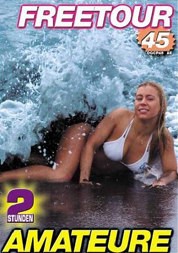 Freetour Amateure №45 / Только аматоры №45 (2007) DVDRip