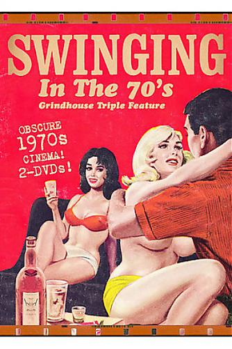Swinging In The 70'S - Grindhouse Triple Feature / Свингеры в 70-х (E1 Entertainment Distribution) [1970 г., Classic, Feature, Swinging, DVDRip] (2008) DVDRip