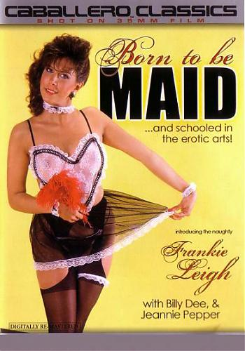 Born To Be Maid / Прирожденные горничные (Vinnie Rossi, Caballero Home Video / Vidco Entertainment) [1987 г., Classic, Feature, Interracial, Threesome, Facial Cumshot, Hairy, Toys, Straight][Split Scenes] (2008) DVDRip