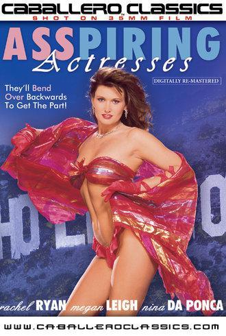 Asspiring Actresses / Эспрингские актрисы (Gordon Vandermeer, Caballero Home Video) [1989 г., Classic, Feature, Milf, Blowjob, Facial Cumshot, Straight, Face Sitting, DVDRip][Split Scenes] (2007) DVDRip