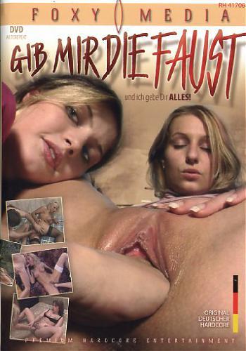 Gib Mir Die Faust Und Ich Gebe Dir Alles / Дай Мне кулак И Я Дам тебе ВСЁ (2008) DVDRip