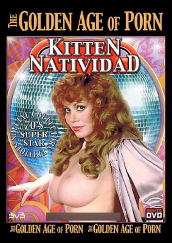 The Golden Age of Porn: Kitten Natividad / Золотой Век Порно: Киттен Нативидад (Gentlemen's Video) [2005 г., Classic, Compilation, Big Tits, VHSRip] (2005) Other