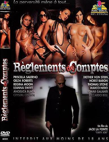 Marc Dorcel - Грязная работа / Reglements De Comptes/Dirty Job (2008) DVD