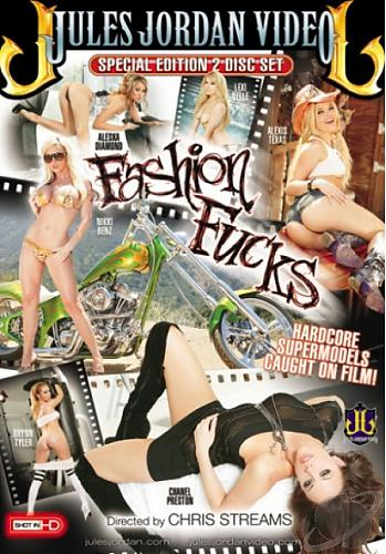 Fashion Fucks / Модные Трахалки (Chris Streams / Jules Jordan Productions) [2010, Gonzo, DVD5 х2] Alexis Texas, Brynn Tyler, Lexi Belle, ...*Release Date:July 06, 2010* (2010) DVD
