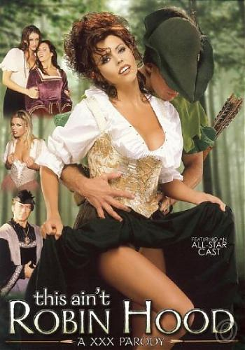This Ain't Robin Hood: A XXX Parody  Это Не Робин Гуд : ХХХ Пародия (2010) DVDRip