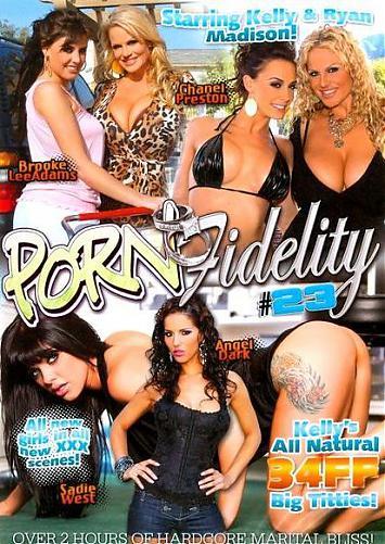 Porn Fidelity # 23. / Преданность Порно - 23 (2010) DVDRip