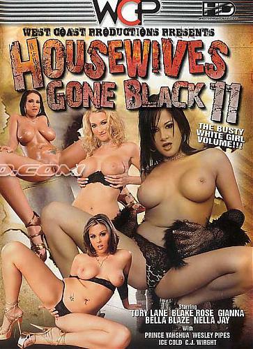 Housewives Gone Black #11 / Домохозяйки уходят к чёрным 11 (2010) DVDRip