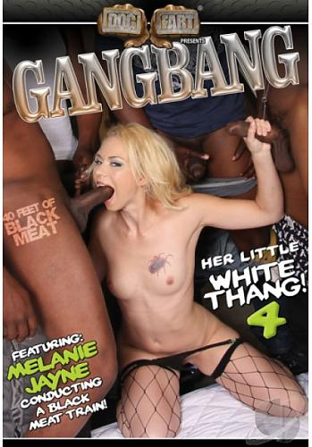 Gangbang Her Little White Thang #4 / Оттрахайте эту белую штучку #4 (2010) DVDRip