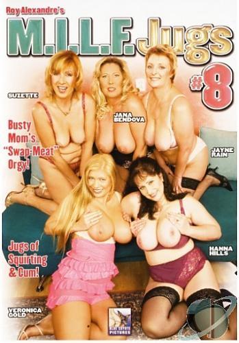 MILF Jugs #8 Heisse Orgie mit versauten Muttis  / Горячая оргия с развратными мамашами (2008) DVDRip