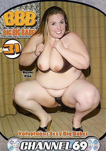 Big Big Babes 31 / Большие Толстые Красотки 31 (2008) DVDRip