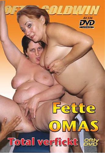 Fette Omas Total verfickt / Тотальный разврат с бабушками (2010) DVDRip