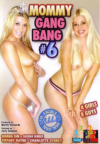 Mommy Gang Bang #6 / Групповуха с мамочками #6 (2009) DVDRip