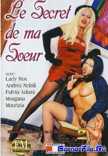 IL Segreto di mia Sorella (Le secret de ma Soeur) / Секрет моей сестры (2004) DVDRip
