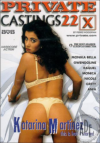 Private Castings X 22 - Katarina Martinez This is How I Started / Кастинг Пьера Вудмана 22 (2000) DVDRip