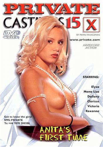 Private Castings X 15 - Anita's First Time (1999) DVDRip