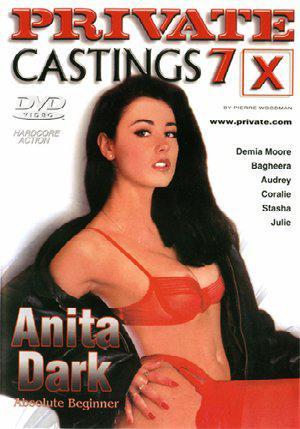 Private Castings X 7 - Anita Dark / Кастинги PRIVATE ПЬЕРА ВУДМАНА, ЧАСТЬ 7. Анита Дарк (2002) DVDRip