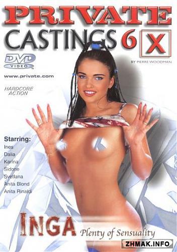 Private Castings X 6: Inga - Plenty of Sensuality / Кастинги Вудмана №6: Инга - океан чувственности (1998) DVDRip