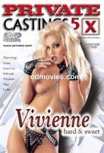 Private Castings X 5 - Vivienne Hard & Sweet / Девочки Пьера Вудмана, Часть 5 (1997) DVDRip