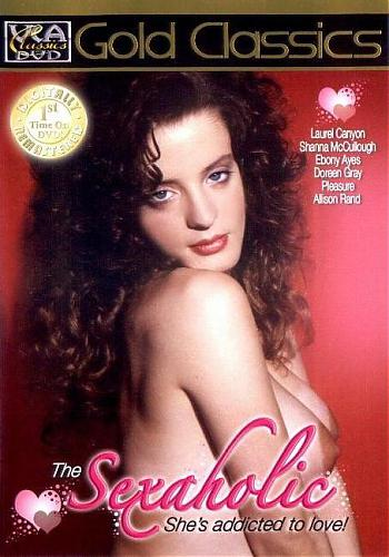 The Sexaholic / Сексоголичка (Richard Goodman, VCA / VCA Classics) [1989 г., Feature, Straight, Interracial, Classic, DVDRip] Shanna McCullough, Ebony Ayes, Lauryl Canyon etc (2009) DVDRip
