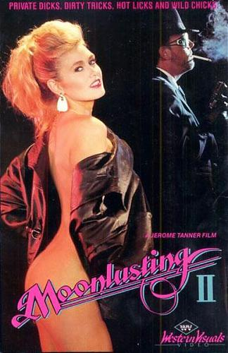 Moonlusting 2 / Лунная жажда 2 (Jerome Tanner, Western Visuals) [1987 г., Feature, Straight, Classic, VHSRip] Shanna McCullough, Siobhan Hunter, Tiffany Storm, Tracey Adams etc (1987) Other