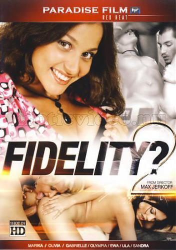 Fidelity #2 / Верность #2 (В фильме снимались русские порно модели) (2010) DVDRip