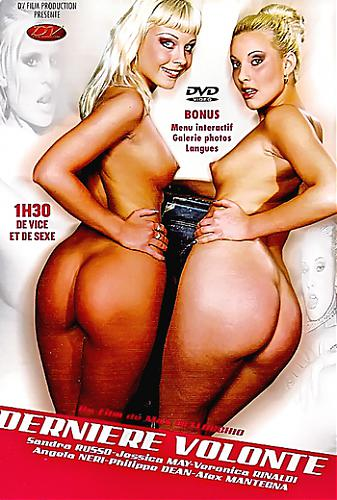 Derniere Volonte (Le Due sorelle / Das Erbe) / Последняя воля (Max Bellochio, DV Film Production / AdultCentro) [2004 г., Feature, Straight, All Sex, Oral, Anal, Group Sex][Split Scenes] (2004) DVDRip