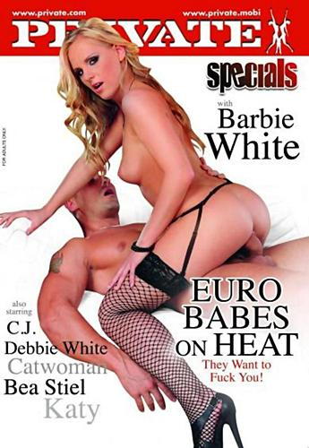 Private Specials 46: Eurobabes On Heat (2010) DVDRip