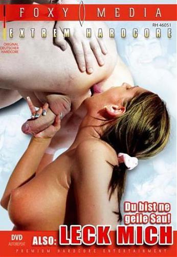 Du bist ne geile Sau Also leck mich (2010) DVDRip