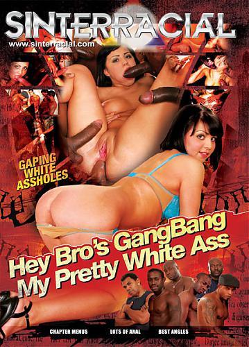 Hey Bro's Gangbang My Pretty White Ass  / Эй Братья,Порвите Мне Мою Белую Попку (2010) DVDRip