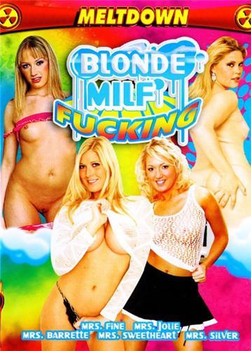 Blonde MILF Fucking / Секс с мамочками-блондинками  (2007) DVDRip