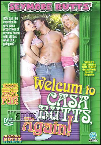 Welcum To Casa Butts, Again!