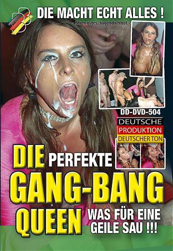Die Perfekte Gang-Bang Queen