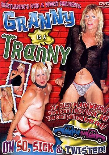 Granny Is A Tranny