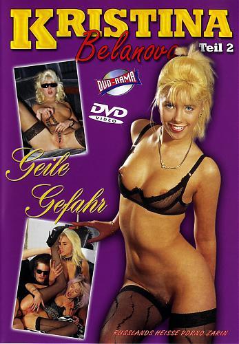 Kristina Belanova #2 Geile Gefahr / Кристина Беланова #2 Возбуждающая опасность (1994) DVDRip