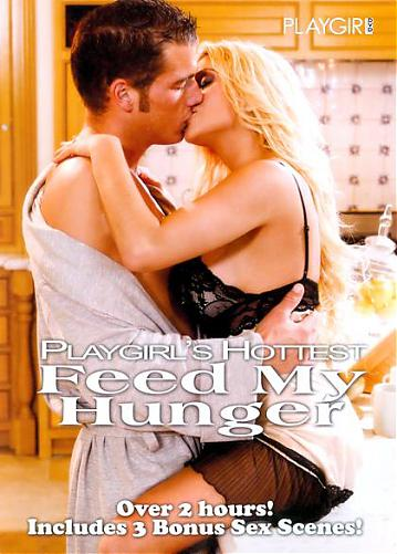 Playgirls Hottest Feed My Hunger