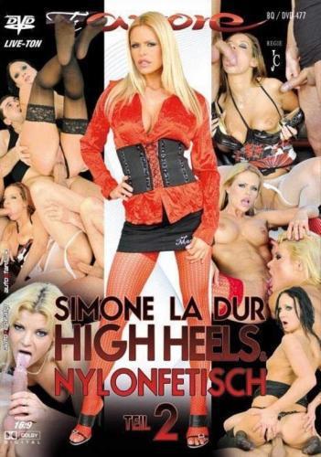 Simone La Dur High Heels & Nylonfetisch Teil 2