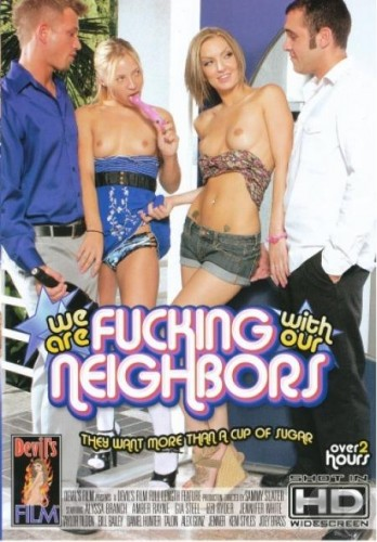 Мы трахаемся с нашими соседями