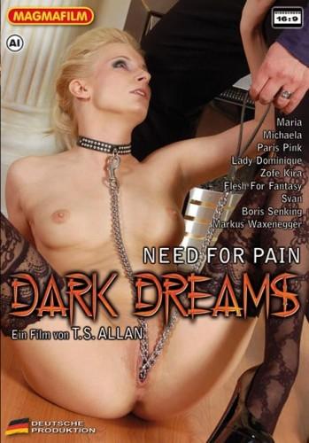 Темные мечты: Нуждаюсь в боли