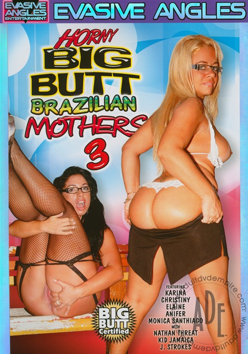 Horny Big Butt Brazilian Mothers 3.avi