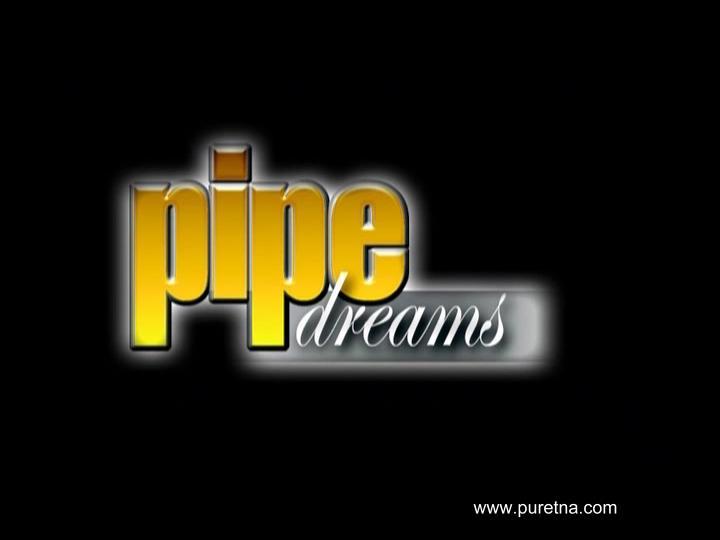Pipe Dreams.avi