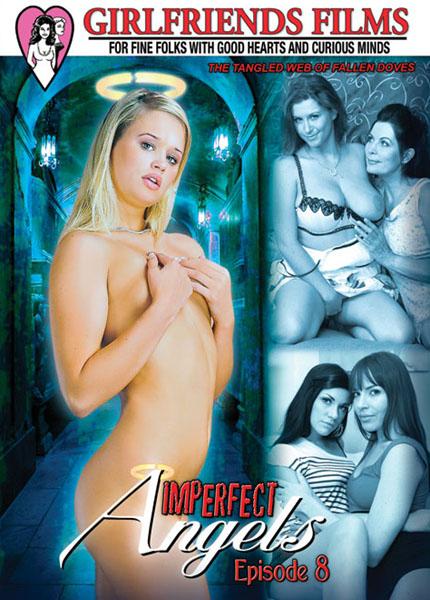 Girlfriends Films Presents - Imperfect Angels # 8 XVID DVDRip {Split-Scenes} 2010