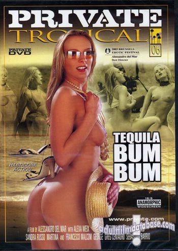 Private Tropical 6 - Tequila Bum Bum (Sandra Russo, Maya Gold, Alexa Weix, Janet Peron; 2003)